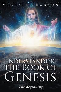 Cover Understanding the Book of Genesis