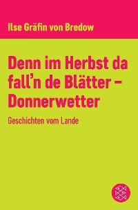 Cover Denn im Herbst da fall'n de Blätter - Donnerwetter