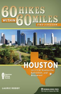 Cover 60 Hikes Within 60 Miles: Houston