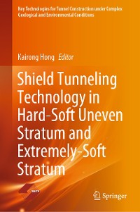 Cover Shield Tunneling Technology in Hard-Soft Uneven Stratum and Extremely-Soft Stratum