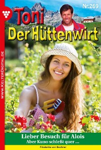 Cover Toni der Hüttenwirt 269 – Heimatroman