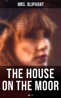 Cover The House on the Moor (Vol. 1-3)