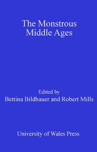 Cover The Monstrous Middle Ages