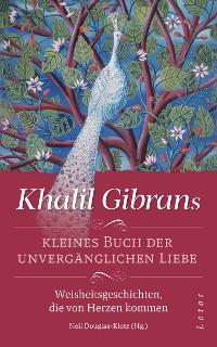 Cover Khalil Gibrans kleines Buch der unvergänglichen Liebe