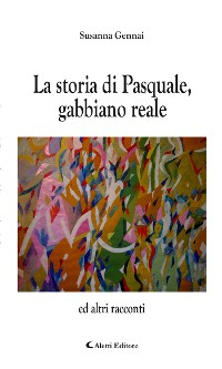 Cover La storia di Pasquale, gabbiano reale