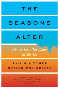 Cover The Seasons Alter: How to Save Our Planet in Six Acts
