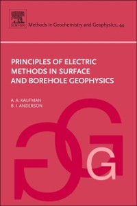 Cover Principles of Electric Methods in Surface and Borehole Geophysics