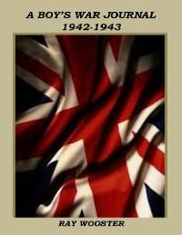 Cover A Boy's War Journal 1942-1943