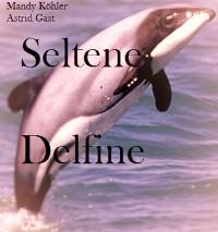 Cover Seltene Delfinee