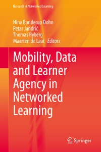 Cover Mobility, Data and Learner Agency in Networked Learning