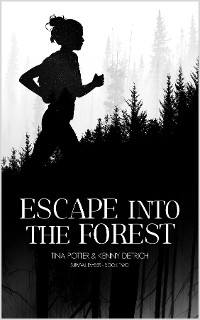 Cover Escape Into The Forest