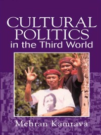 Cover Cultural Politics in the Third World