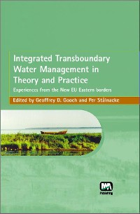 Cover Integrated Transboundary Water Management in Theory and Practice