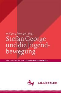 Cover Stefan George und die Jugendbewegung