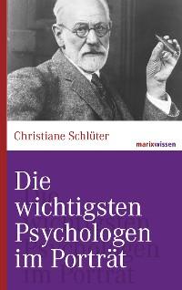 Cover Die wichtigsten Psychologen im Porträt
