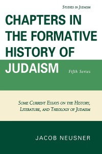 Cover Chapters in the Formative History of Judaism