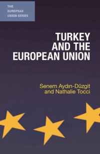 Cover Turkey and the European Union