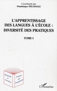 Cover L'apprentissage des langues a l'ecole : diversite des pratiq