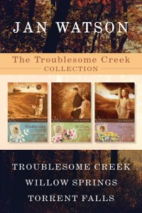 Cover Troublesome Creek Collection: Troublesome Creek / Willow Springs / Torrent Falls