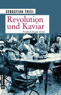 Cover Revolution und Kaviar