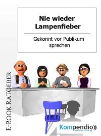 Cover Nie wieder Lampenfieber!