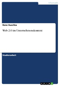 Cover Web 2.0 im Unternehmenskontext