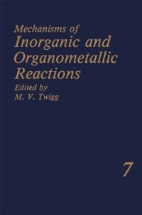 Cover Mechanisms of Inorganic and Organometallic Reactions Volume 7