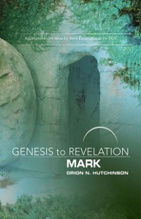 Cover Genesis to Revelation: Mark Participant Book Large Print