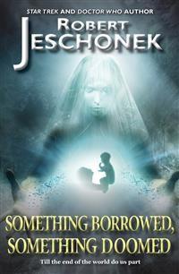 Cover Something Borrowed, Something Doomed