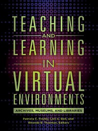Cover Teaching and Learning in Virtual Environments
