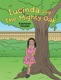 Cover Lucinda and the Mighty Oak