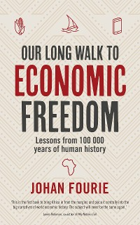 Cover Our Long Walk to Economic Freedom