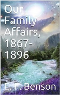 Cover Our family affairs, 1867-1896