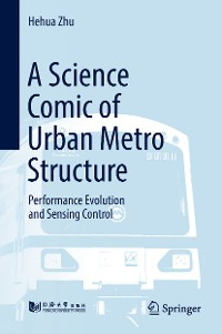 Cover A Science Comic of Urban Metro Structure