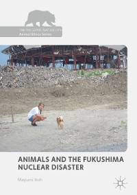 Cover Animals and the Fukushima Nuclear Disaster