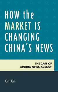 Cover How the Market Is Changing China's News