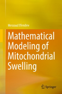 Cover Mathematical Modeling of Mitochondrial Swelling