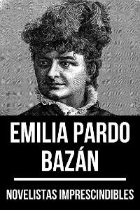 Cover Novelistas Imprescindibles - Emilia Pardo Bazán
