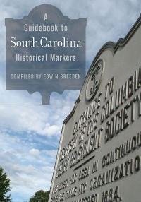 Cover A Guidebook to South Carolina Historical Markers