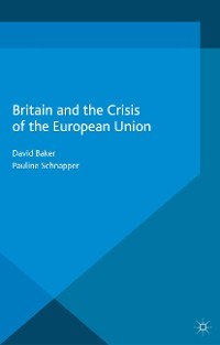 Cover Britain and the Crisis of the European Union