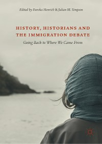 Cover History, Historians and the Immigration Debate