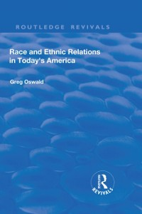 Cover Race and Ethnic Relations in Today's America