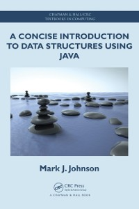 Cover Concise Introduction to Data Structures using Java