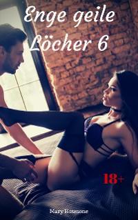 Cover Enge geile Löcher 6