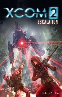 Cover XCOM2: Eskalation