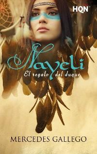 Cover Nayeli. El regalo del duque