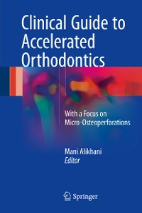 Cover Clinical Guide to Accelerated Orthodontics