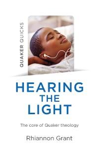 Cover Quaker Quicks - Hearing the Light