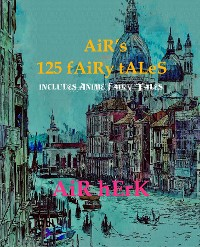 Cover AiR's 125 fAiRy tALeS ( iNcLuDeS AniMe fAiRy tALeS )
