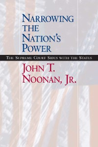 Cover Narrowing the Nation's Power